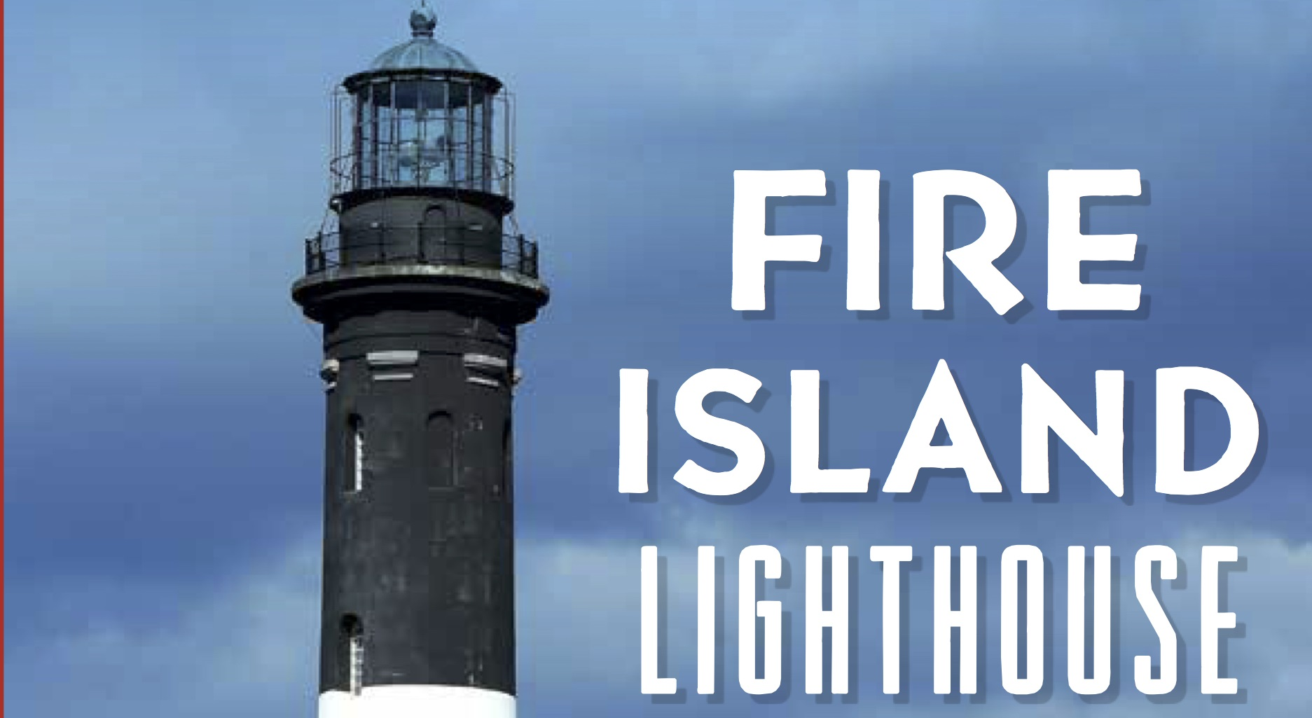 "Book cover with lighthouse and title reading ""Fire Island Lighthouse"""