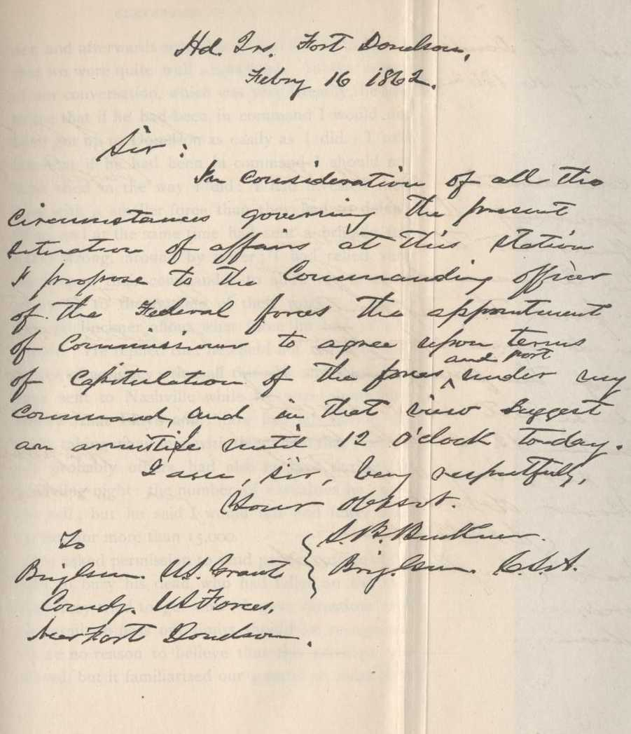 Reproduced copy of the communication that Brigadier General Simon B. Buckner, CSA, sent to Ulysses S. Grant. February 16, 1862
