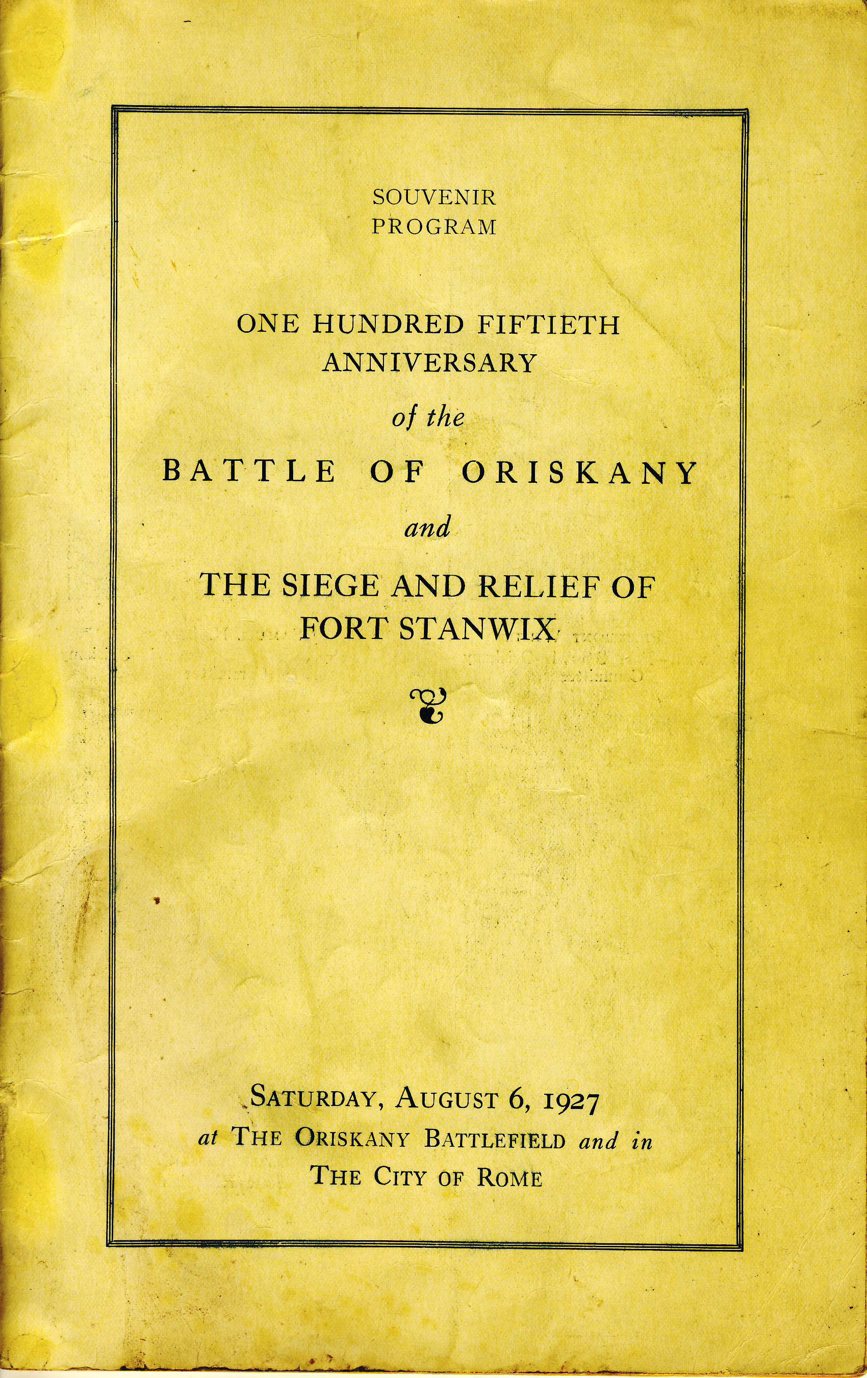 a yellowing booklet cover with bold lettering, 150th Anniversary Battle of Oriskany and Siege and Relief of Fort Stanwix