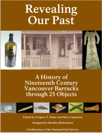 "Cover image of the ebook ""Revealing Our Past,"" featuring a historic photograph of an officer's quarters and eight artifacts."
