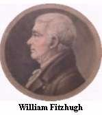 William Fitzhugh the first owner of Chatham.
