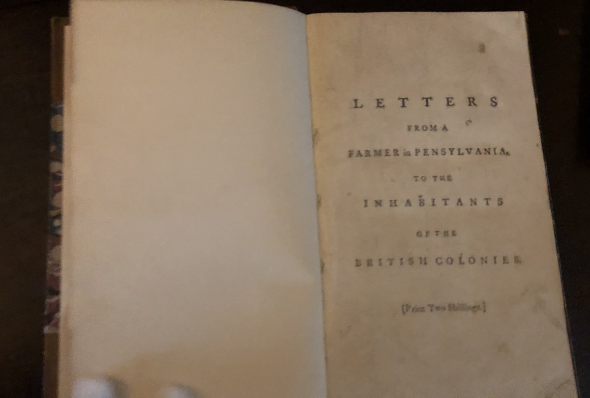 "A book with the words ""A Letter from a Pennsylvania farmer by John Dickinson"""
