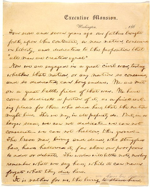 The first page of Lincoln's Gettysburg address was written in Washington, D.C. at the White House on Executive Mansion letterhead.