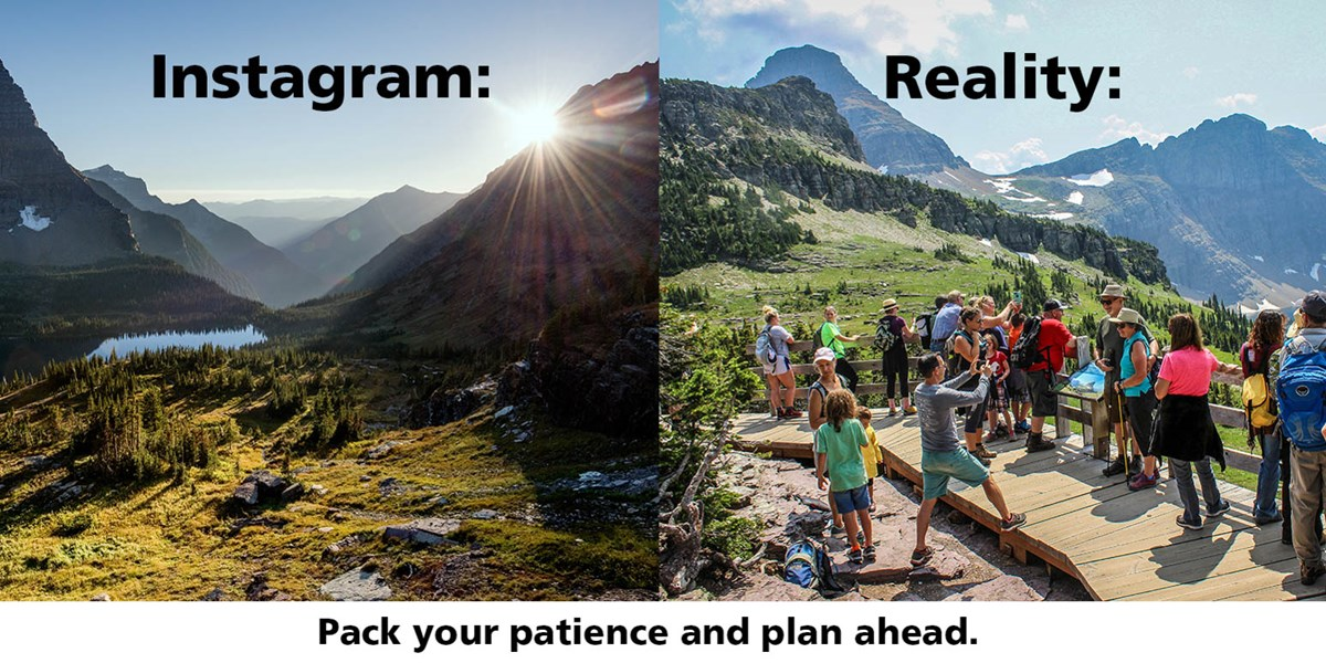 Hidden Lake Overlook in Glacier National Park. Two images show an instagram version of beauty and the other shows a reality version of crowds. Pack your patience and plan ahead.