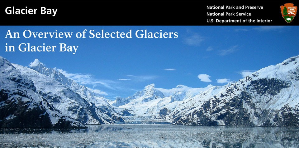 Overview of Selected Glaciers in Glacier Bay