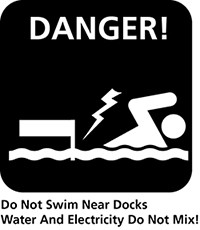 "Black and white icon depicting a swimmer near a dock with an electric shock hitting him. It is labeled ""Danger! Do not swim near docks water and electricity do not mix!"""