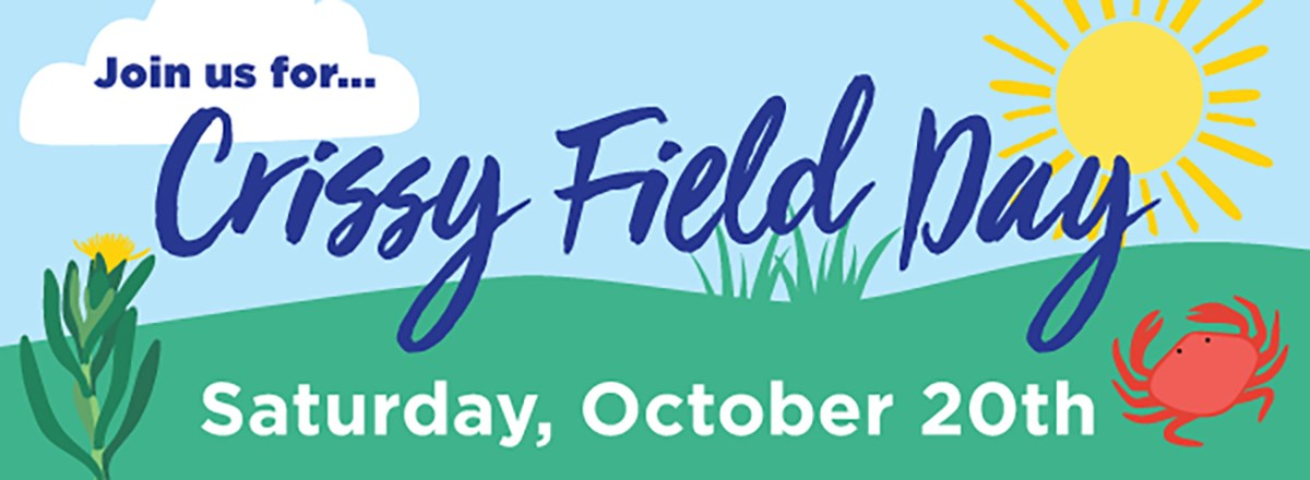 Join us for Crissy Field Day, Saturday 10/20