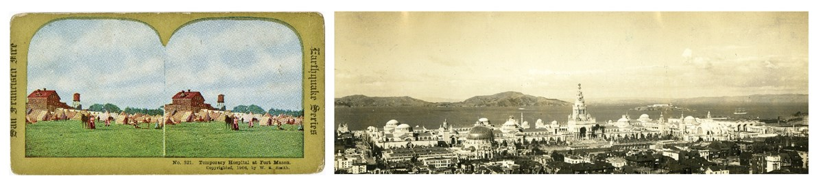 1906 Earthquake and Fire refugee camp and a panoramic view of the Panama-Pacific International Exhibition