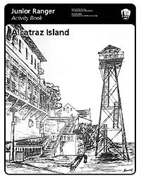 Junior Ranger Activity Book: Alcatraz Island