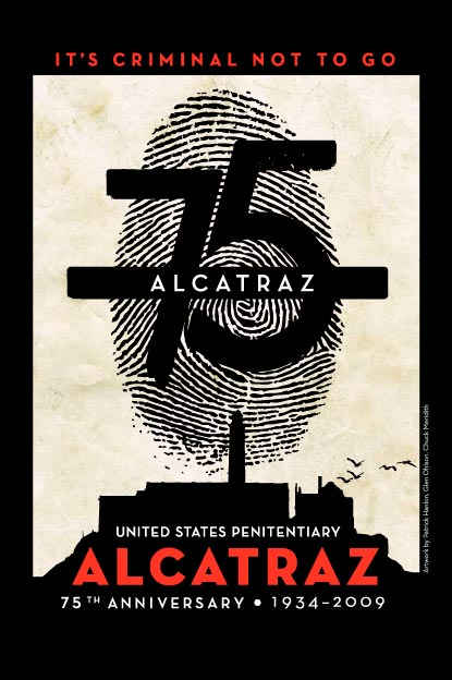 75th Anniversary United States Penitentiary Alcatraz. Designed by Patrick Hanlon, Glen Ohlson, and Chuck Meridith.
