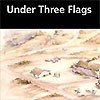 Under Three Flags Brochure