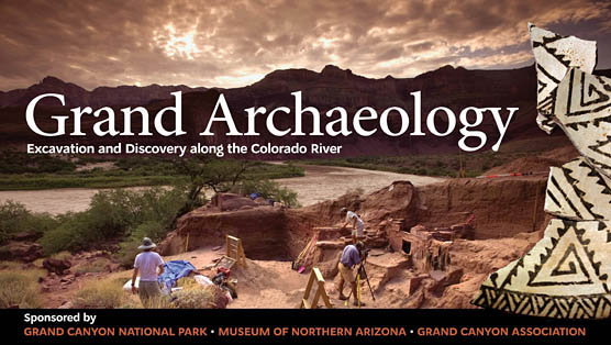 Grand Archaeology - Excavation and Discovery along the Colorado River