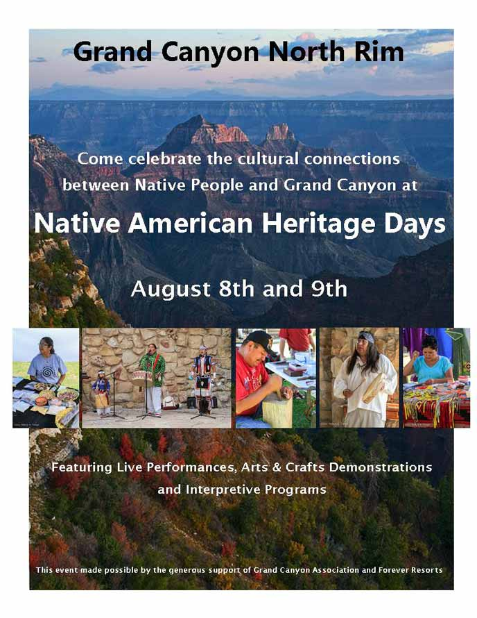 Flyer for Heritage Days 2013 featuring the text: Grand Canyon North Rim. Come celebrate the cultural connections between Native People and Grand Canyon at Native American Heritage Days. August 8th and 9th. Featuring live performances, arts & crafts demonstrations, and interpretive programs. This event made possible by the generous support of Grand Canyon Association and Forever Resorts.
