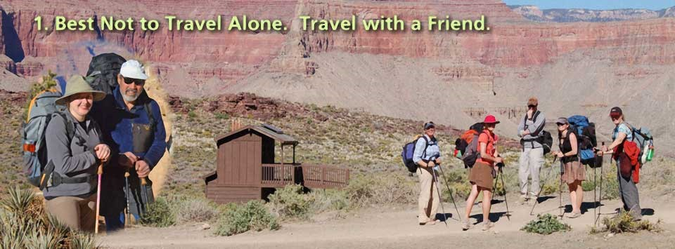a pair of hikers inset in a circle, then a group of hikers in the background photo. Caption reads: Best Not to Travel Alone - Travel with a friend.