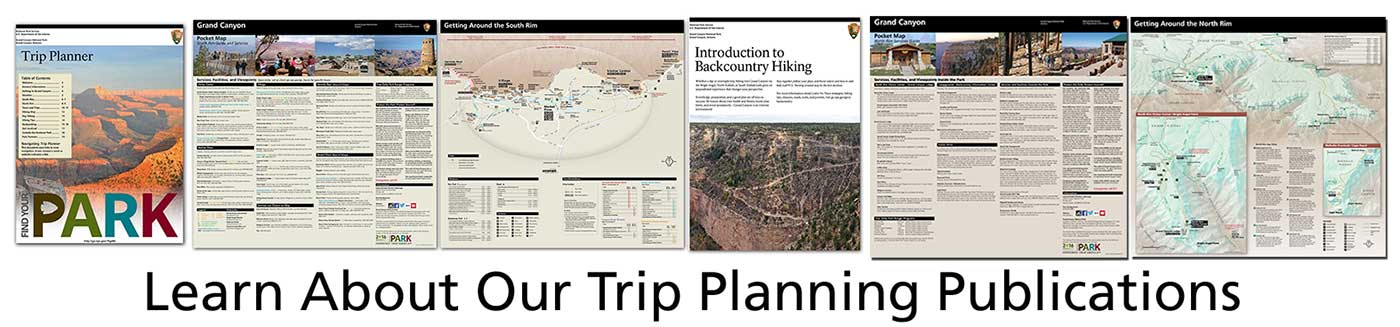 in a horizontal banner, various Grand Canyon trip planning publications are shown. Text at the bottom reads: Learn about our trip planning publications.