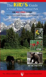 A book titled The Kid's Guide to Grand Teton National Park