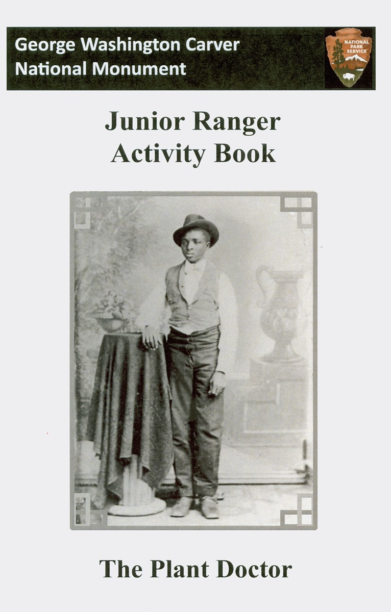 Front cover of the Plant Doctor Junior Ranger activity booklet with an image of George Washington Carver as a teenager.