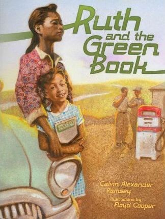 "book cover for ""Ruth and the Green Book"""