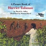 Book cover showing illustrated young Harriet Tubman leaning against a fence watching other slaves working in a field