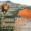 Lava Tube Formation