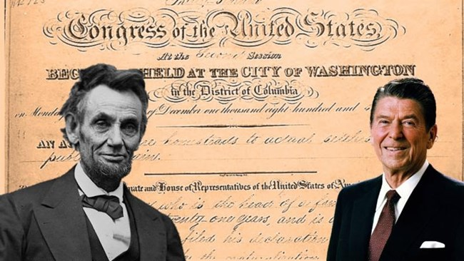 Historic portraits of Abe Lincoln and Ronald Reagan. Background is the Homestead Act patent.