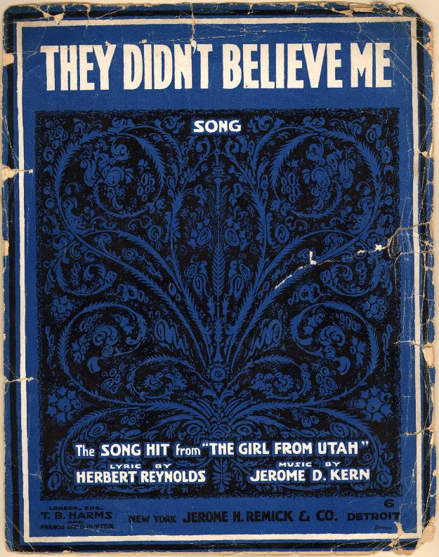Sheet Music for They Didn't Believe Me, Bess and Harry's Love Song