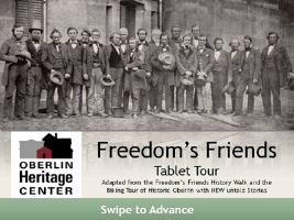 Freedom's Friends Tablet Tour (Oberlin Heritage Center)