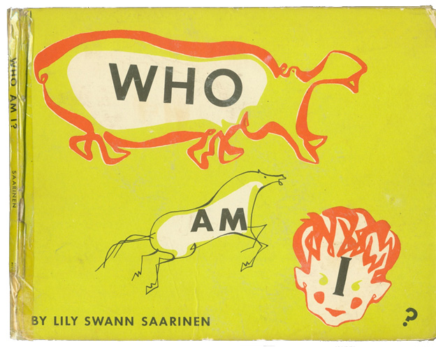 Cover of Lily Swann Saarinen's book, Who Am I?