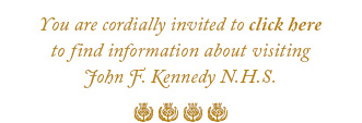 You are cordially invited to visit John F. Kennedy National Historic Site.