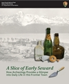 "Front cover of ""A Slice of Early Seward."""