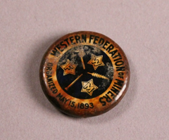 A Western Federation of Miners pin