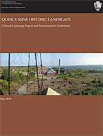 Cover of the Quincy Historic Landscape Cultural Landscape Report. Click here to download a copy of the report.