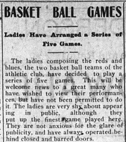 "Newspaper headline reading, ""Basketball Games, Ladies have arranged a series of five games."""