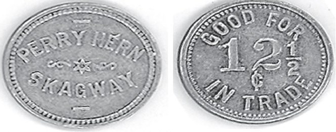 "Left: oval coin reading ""Perry Hern Skagway"" Right: reverse of oval coin reading ""Good for 12 1/2 cents in trade"""