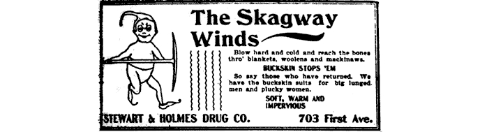 "Historic advertisement for clothing.  Main text reads ""The Skagway Winds"" and ""Buckskin stops 'em"""