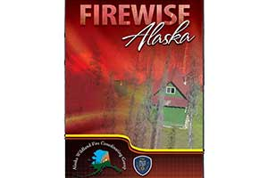 "graphic showing a burning forest near a house and reading ""firewise alaska"""