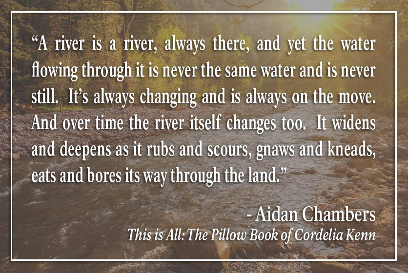 Quote by Aiden Chambers about rivers