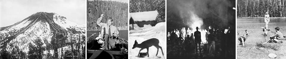 Banner of five historic images: Lassen Peak eruption, a Park Ranger holding a fish in a boat, a deer in the snow in front of buildings, a ranger and group backlit by a campfire, and a group of people swimming in a lake