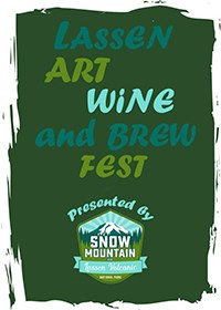 "Logo with the words ""Art, Wine, and Brew Fest. Presented by Snow Mountain LLC, Lassen Volcanic National Park"""