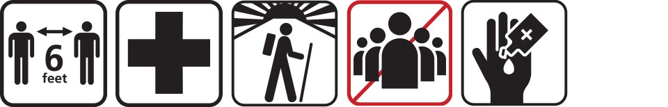 Five black, white, and red icons depicting: maintain 6 feet of distance from other people, first aid/safety, hike early, no groups, and use hand sanitizer