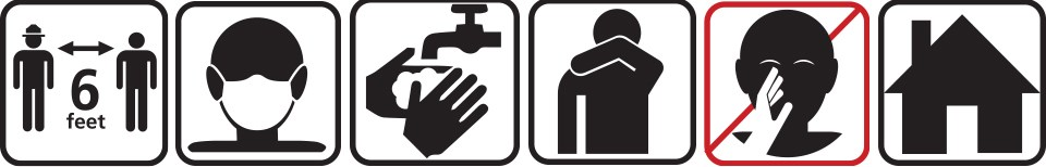 6 black and white icons depicting: 6 feet of distance between people, wearing a face mask, washing hands, covering when coughing, not touching face, and staying home when sick