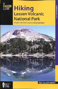 Cover of Hiking Lassen Volcanic National Park book by Tracy Salcedo-Chourre