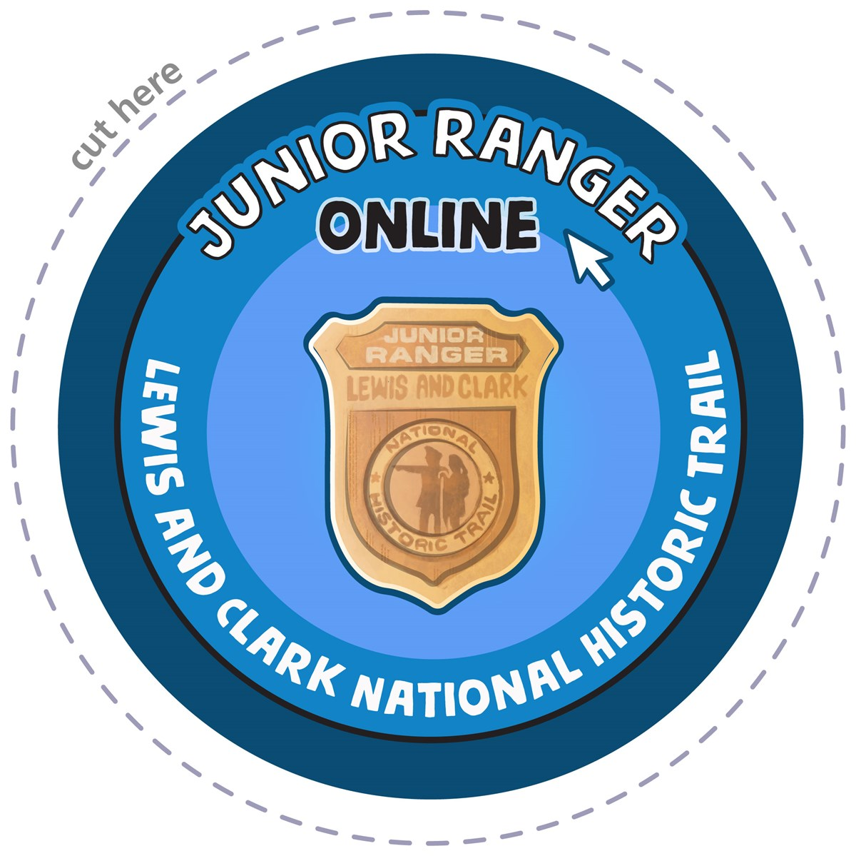 Junior Ranger Online. Lewis and Clark National Historic Trail. Gold badge reads: Junior Ranger. Lewis and Clark. Silhouette of two explorers. Blue background.