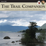 Spring 2011 Trail Companion Newsletter for the Lewis and Clark National Historic Trail