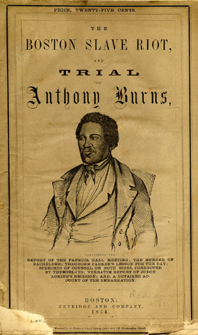 1854 pamphlet about the trial of fugitive slave Anthony Burns.