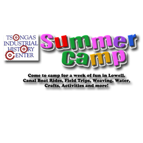 Tsongas Industrial History Center Summer Day Camp