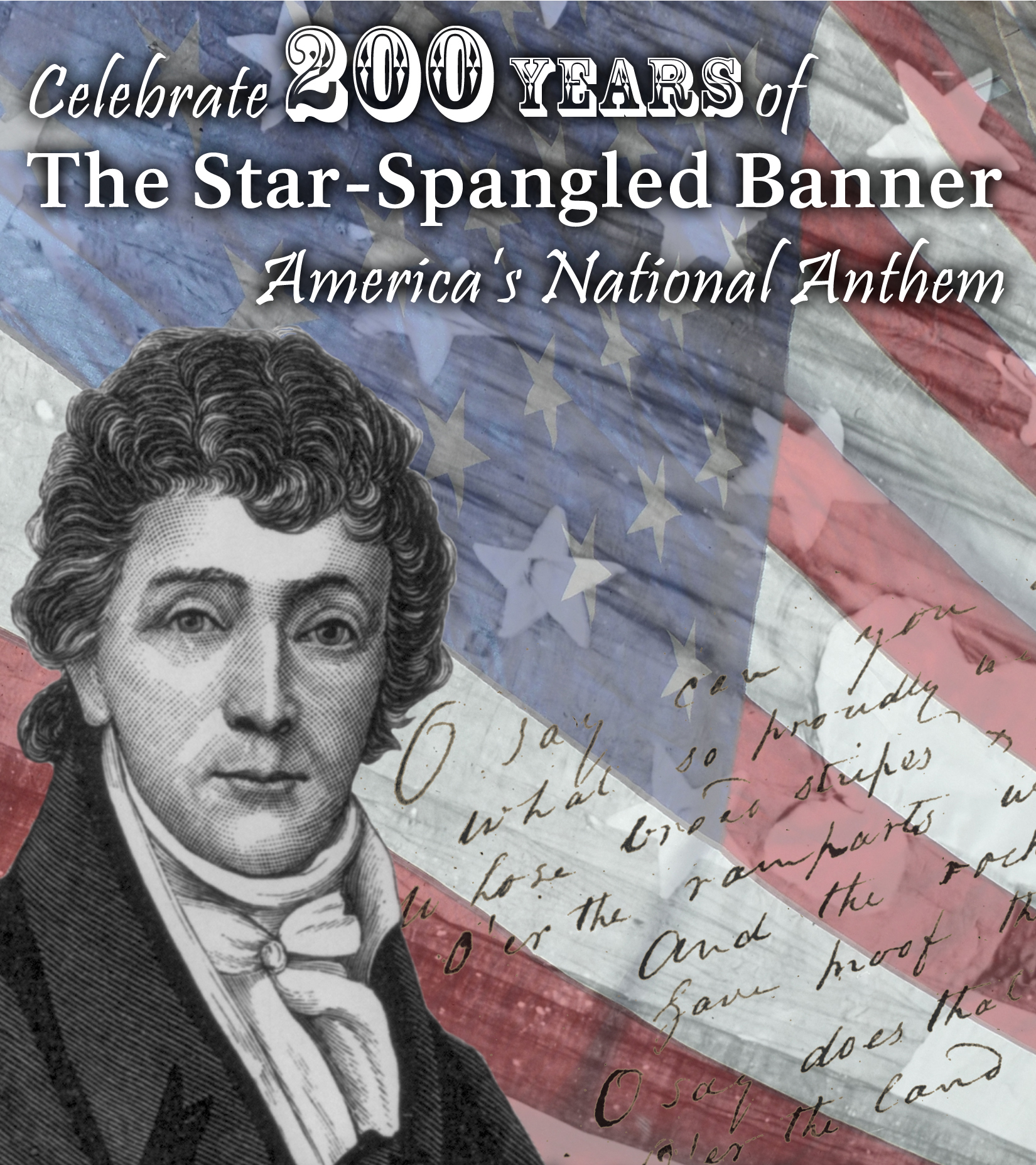 "US flag with ""Celebrate 200 years of the Star Spangled Banner"""