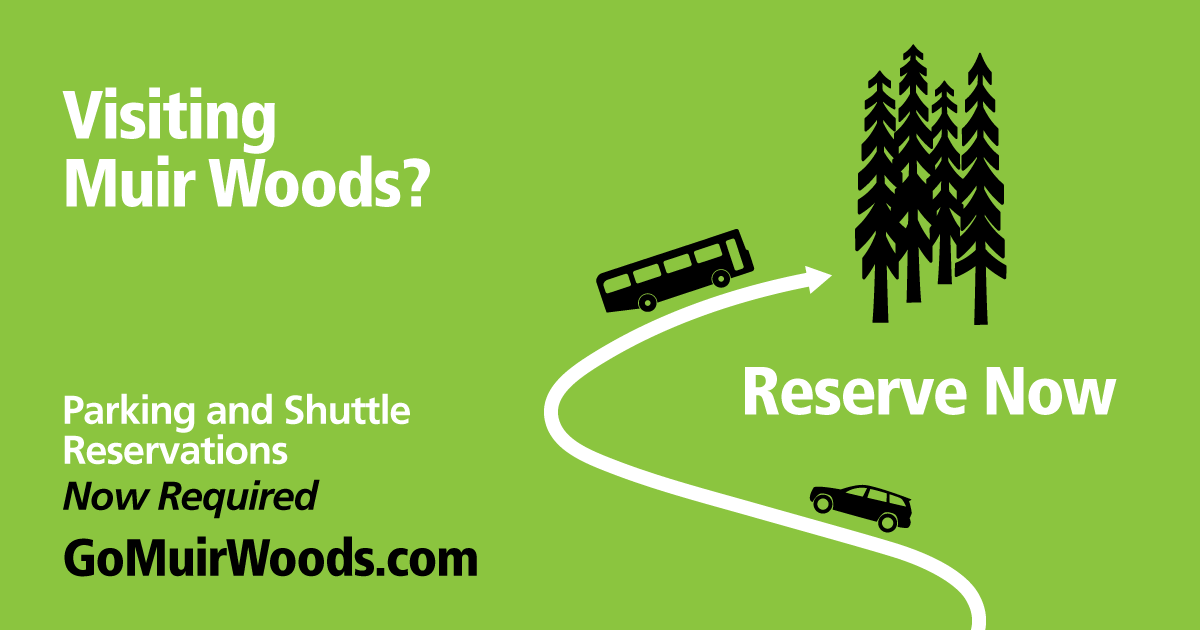Muir Woods Parking and Shuttle Reservations Now Required