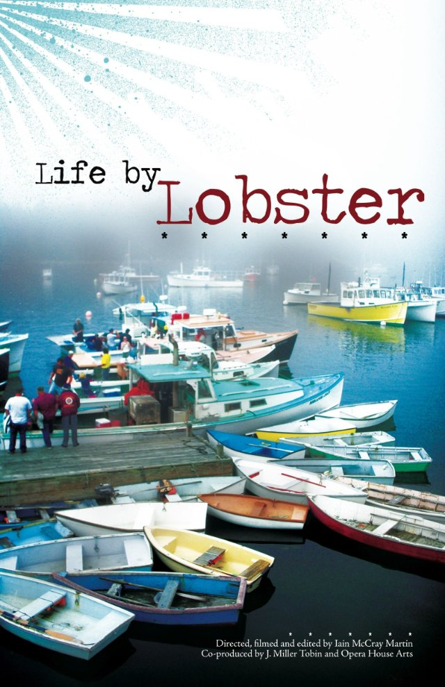 life by lobster July 2013 movie poster showing lobster boats in harbor