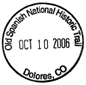 Image of Passport Stamp for Old Spanish National Historic Trail, with a date and location of Dolores, CO